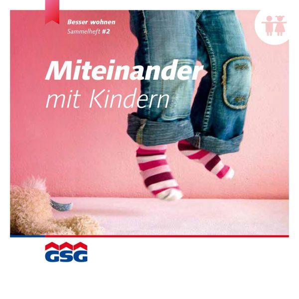 GSG Mieterheft 2014 02 Miteinander mit Kindern Titel
